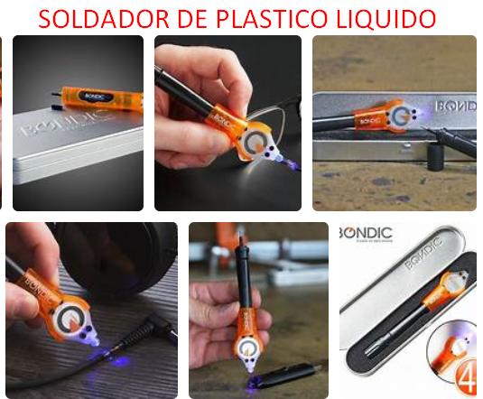 soldador de plastico liquido bondic